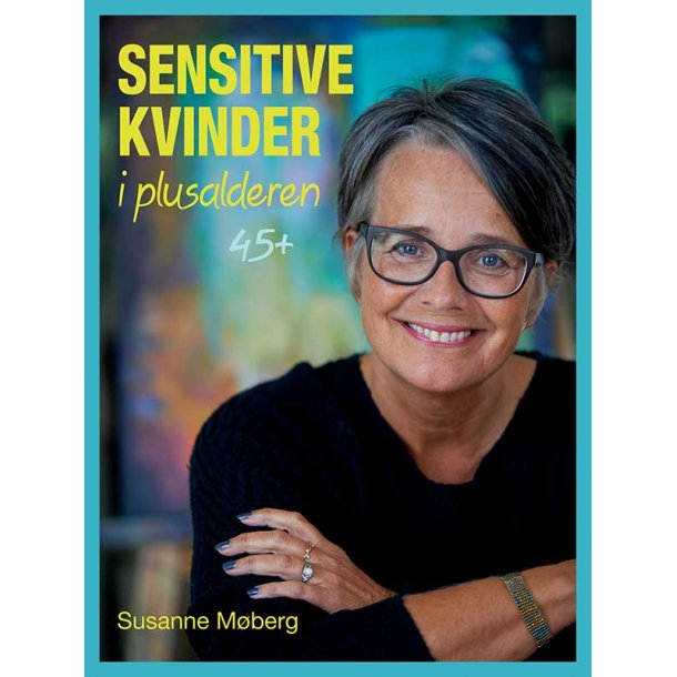 Sensitive kvinder i plusalderen 45+